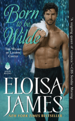 Review: Born To Be Wilde by Eloisa James