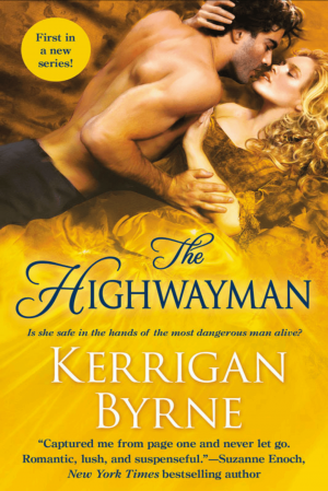 Review: The Highwayman by Kerrigan Byrne