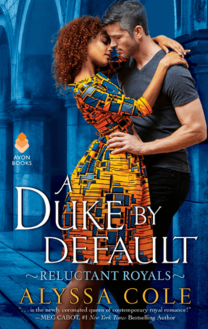 Review: A Duke by Default by Alyssa Cole