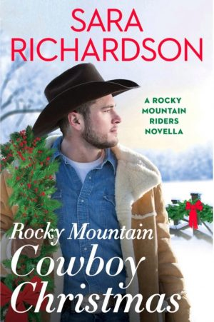 Review: Rocky Mountain Cowboy Christmas by Sara Richardson