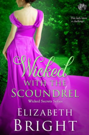 Review: Wicked With The Scoundrel by Elizabeth Bright