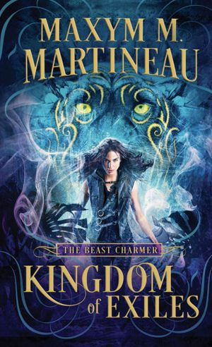 Review: Kingdom of Exiles by Maxym M. Martineau
