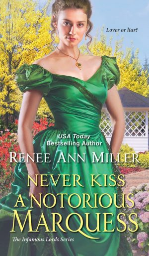 Review: Never Kiss a Notorious Marquess by Renee Ann Miller