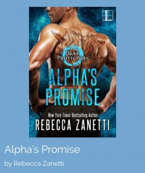 Review: Alpha's Promise by Rebecca Zanetti
