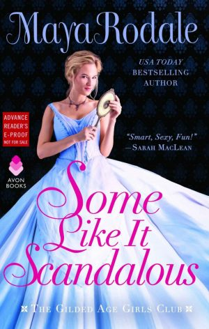 Review: Some Like It Scandalous by Maya Rodale