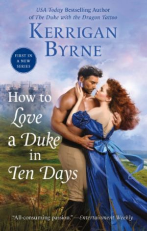 Review: How to Love a Duke. In Ten Days by Kerrigan Byrne