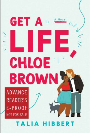 Review: Get a Life, Chloe Brown by Talia Hibbert