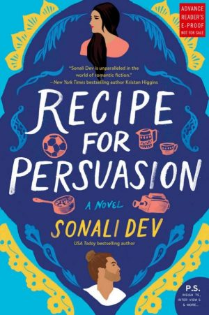 Review: Recipe for Persuasion by Sonali Dev