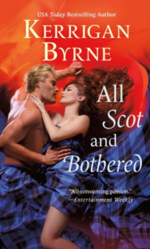 Review: All Scot and Bothered by Kerrigan Byrne