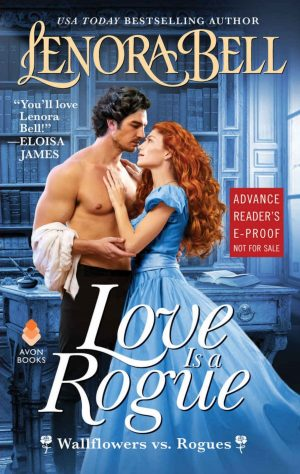 Review: Love is a Rogue by Lenora Bell