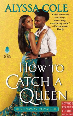 Review: How to Catch a Queen by Alyssa Cole